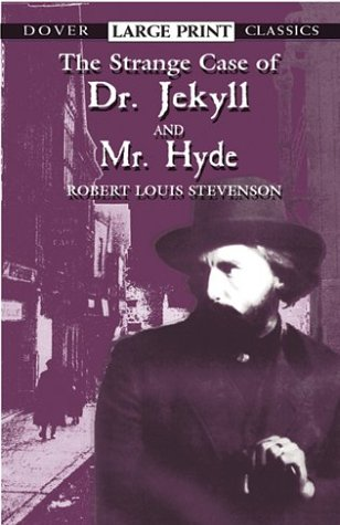 Publication: The Strange Case of Dr. Jekyll and Mr. Hyde (Dover ...