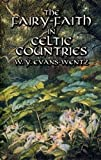 Fairy-Faith in Celtic Countries