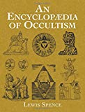 An Encyclopaedia of Occultism (Dover Occult)