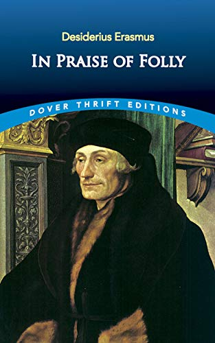 essays on desiderius erasmus Essays jul 4, 2000 a tolerant mind: desiderius erasmus by jim powell erasmus, a great renaissance scholar, was a champion of peace and religious toleration.