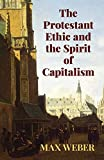 The Protestant Ethic and the Spirit (Economy Editions)