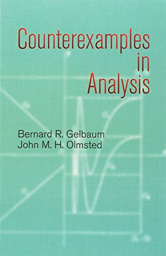 788. Counterexamples in Analysis (Dover Books on Mathematics)