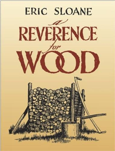 A Reverence for Wood, Sloane, Eric