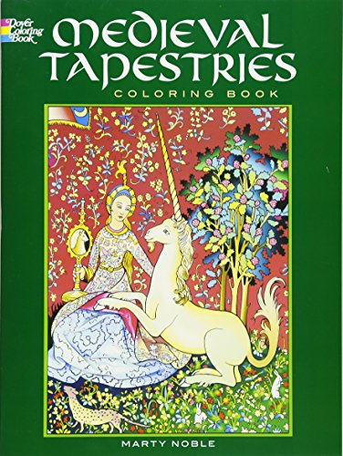 Medieval Tapestries Coloring Book (Dover Fashion Coloring Book) - Marty Noble