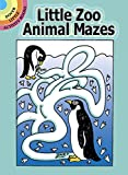 Little Zoo Animal Mazes (Dover Little Activity Books)