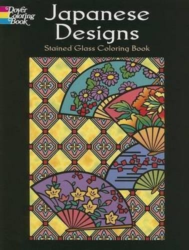 Japanese Designs Stained Glass Coloring Book (Dover Design Stained Glass Coloring Book)