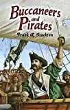 Buccaneers and Pirates (Dover Maritime), Stockton, Frank R.