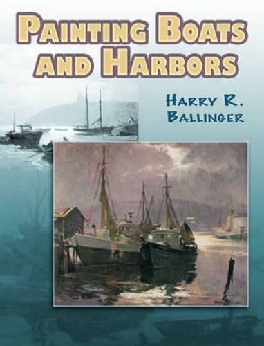 Painting Boats and Harbors by Harry Russell Ballinger. harryrussell Ballinger Painting Boats and Harbors. USD $ 11.68. details | add to cart