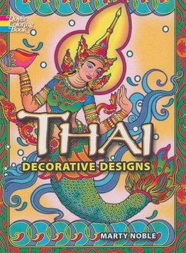 Thai Decorative Designs (Dover Design Coloring Books)