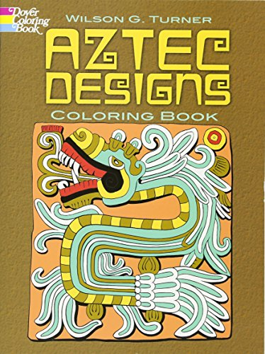 Aztec Designs Coloring Book (Dover Design Coloring Books)