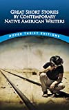 Great Short Stories by Contemporary Native American Authors