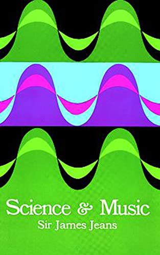 Science and Music (Dover Books on Music) - Sir James H. Jeans