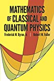 Mathematics of Classical and Quantum Physics - book cover picture