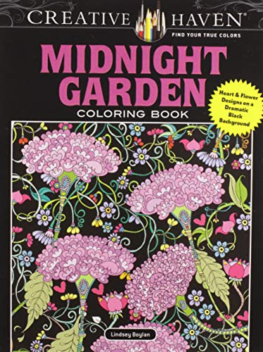 Creative Haven Midnight Garden Coloring Book: Heart & Flower Designs on a Dramatic Black Background (Adult Coloring) - Lindsey Boylan