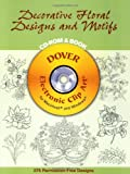 Decorative Floral Designs and Motifs CD-ROM and Book