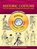 Historic Costume: From the Renaissance through the Nineteenth Century