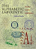The Alphabetic Labyrinth: The Letters in History and Imagination - book cover picture