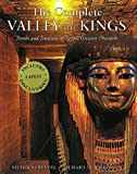 The Complete Valley of the Kings: Tombs and Treasures of Egypt's Greatest Pharaohs (Complete) - book cover picture