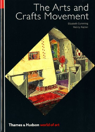 The Arts and Crafts Movement (World of Art)