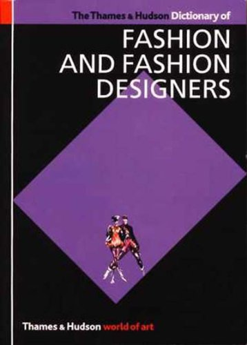 The Thames and Hudson Dictionary of Fashion and Fashion Designers (World of Art), Callan, Georgina O'Hara