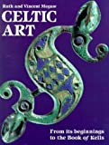 Celtic Art: From Its Beginnings to the Book of Kells - book cover picture