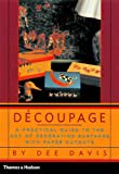 Decoupage: A Practical Guide to the Art of Decorating Surfaces with Paper Cutouts - book cover picture