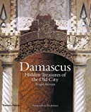 Damascus: Hidden Treasures of the Old City by Brigid Keenan