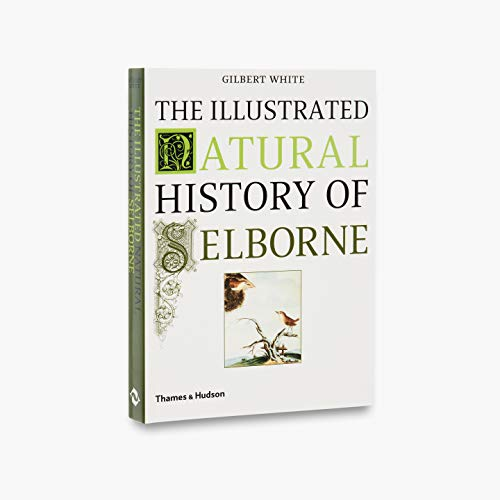 The Illustrated Natural History of Selborne, White, Gilbert