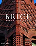 Amazon.com: Brick: A World History (9780500341957): James W. P. Campbell, Will Pryce, William Pryce: Books cover