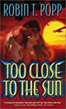 Too Close to the Sun - book cover picture