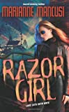 Razor Girl by Marianne Mancusi