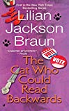 The Cat Who Could Read Backwards by Lilian Jackson Braun