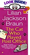The Cat Who Played Post Office by  Lilian Jackson Braun (Mass Market Paperback - August 1991)