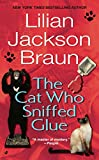 The Cat Who Sniffed Glue (Cat Who...) - book cover picture