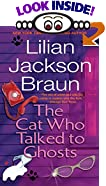 The Cat Who Talked to Ghosts by  Lilian Jackson Braun (Mass Market Paperback - October 1996)