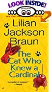 The Cat Who Knew a Cardinal by  Lilian Jackson Braun, Nye