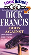 Odds Against by  Dick Francis (Mass Market Paperback - April 2000)