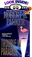 Trouble in Paradise by  Robert B. Parker (Mass Market Paperback - October 1999)