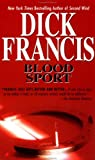 Blood Sport by  Dick Francis (Mass Market Paperback - October 1999)
