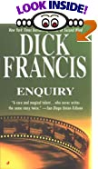 Enquiry by  Dick Francis (Mass Market Paperback - June 2000)