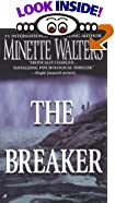 The Breaker by  Minette Walters (Mass Market Paperback - August 2000)