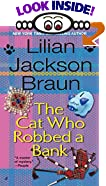 The Cat Who Robbed a Bank by  Lilian Jackson Braun (Mass Market Paperback - January 2001)