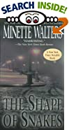 The Shape of Snakes by  Minette Walters (Mass Market Paperback - June 2002) 