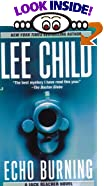 Echo Burning by  Lee Child (Mass Market Paperback - April 2002)