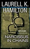 Narcissus in Chains (Anita Blake Vampire Hunter (Paperback)) - book cover picture