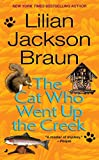 The Cat Who Went Up the Creek by  Lilian Jackson Braun (Mass Market Paperback - January 2003)