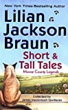 Short & Tall Tales by  Lillian Jackson Braun, Lilian Jackson Braun (Mass Market Paperback - November 2003) 