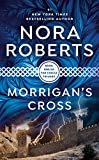 Morrigan&#39;s Cross by Nora Roberts
