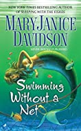 Swimming without a Net by MaryJanice Davidson