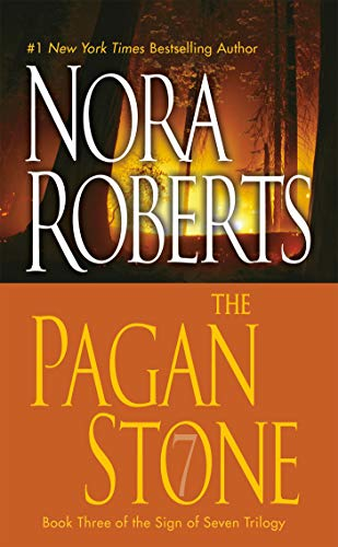 The Pagan Stone (Sign of Seven, Book 3) - Nora Roberts